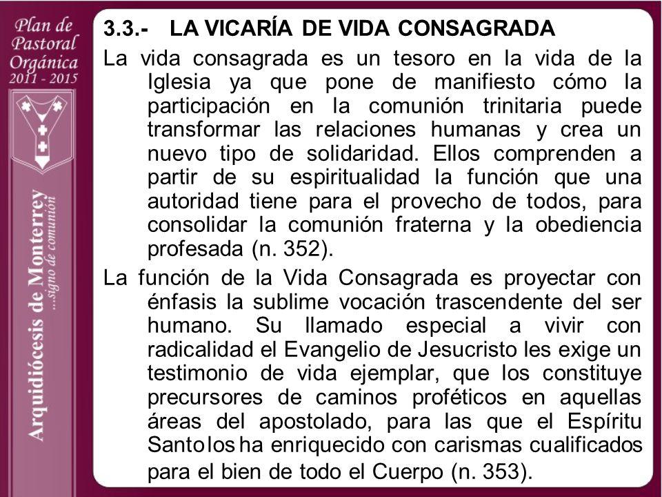 3.3.- LA VICARÍA DE VIDA CONSAGRADA