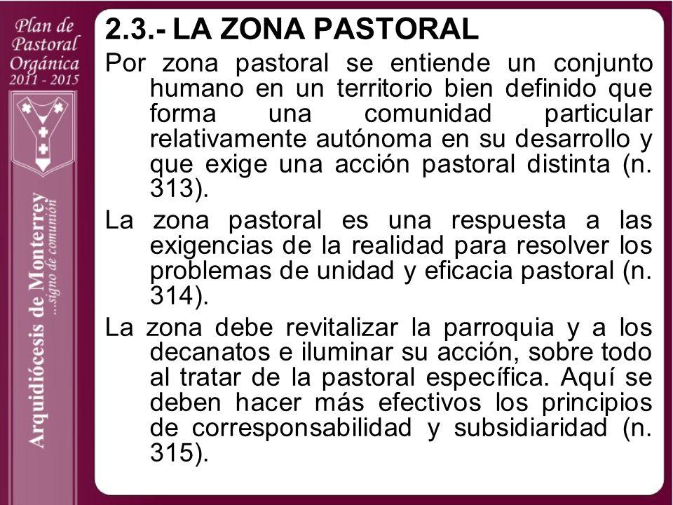 2.3.- LA ZONA PASTORAL