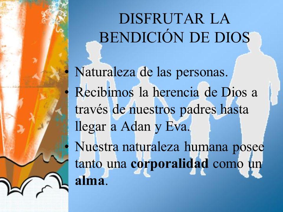 DISFRUTAR LA BENDICIÓN DE DIOS