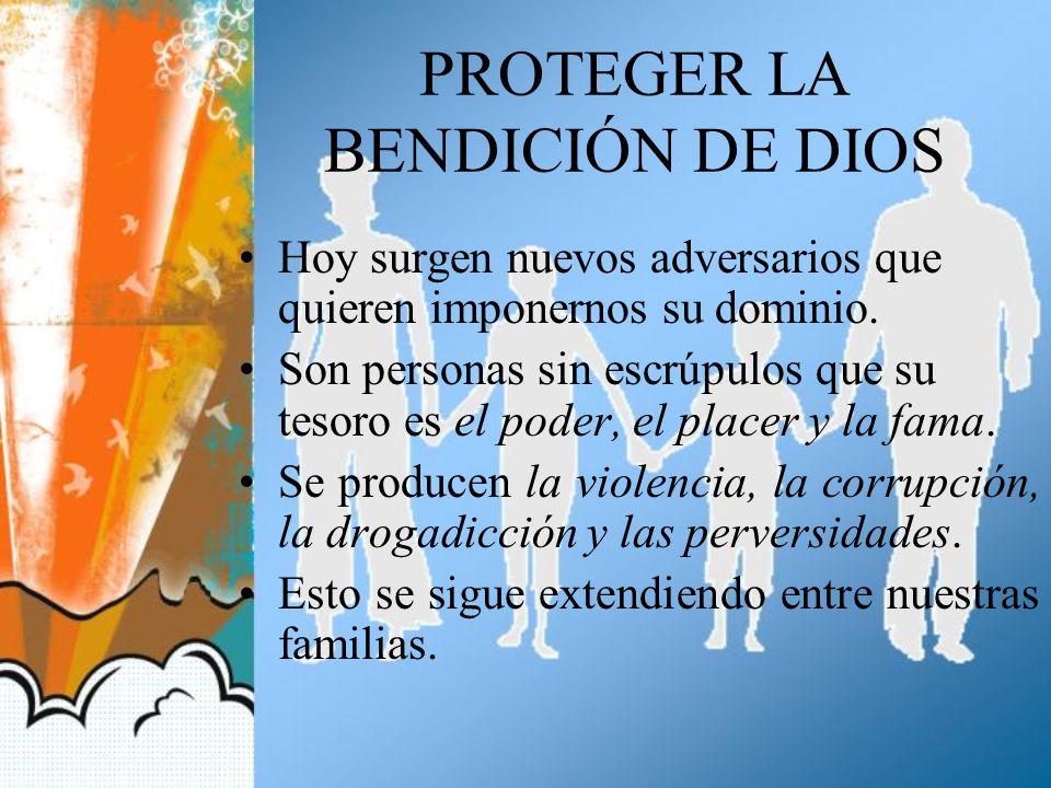 PROTEGER LA BENDICIÓN DE DIOS