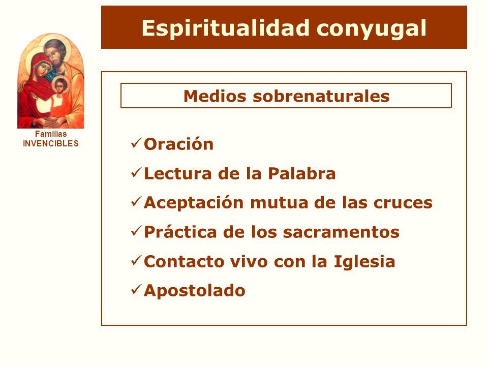 Espiritualidad conyugal Medios sobrenaturales