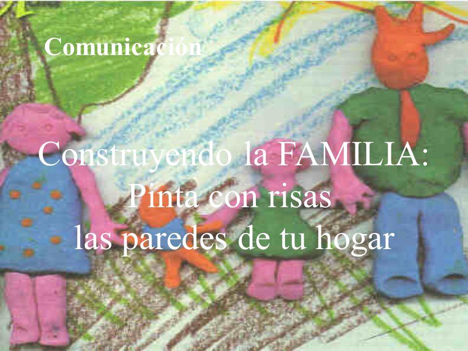 Construyendo la FAMILIA: