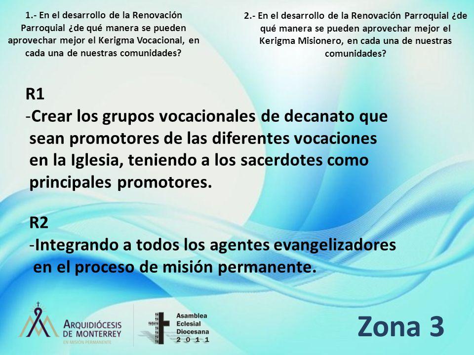 Zona 3 R1 Crear los grupos vocacionales de decanato que