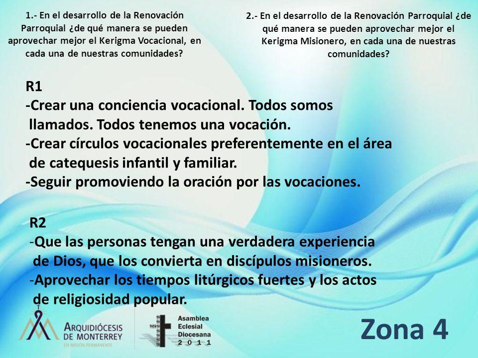 Zona 4 R1 -Crear una conciencia vocacional. Todos somos