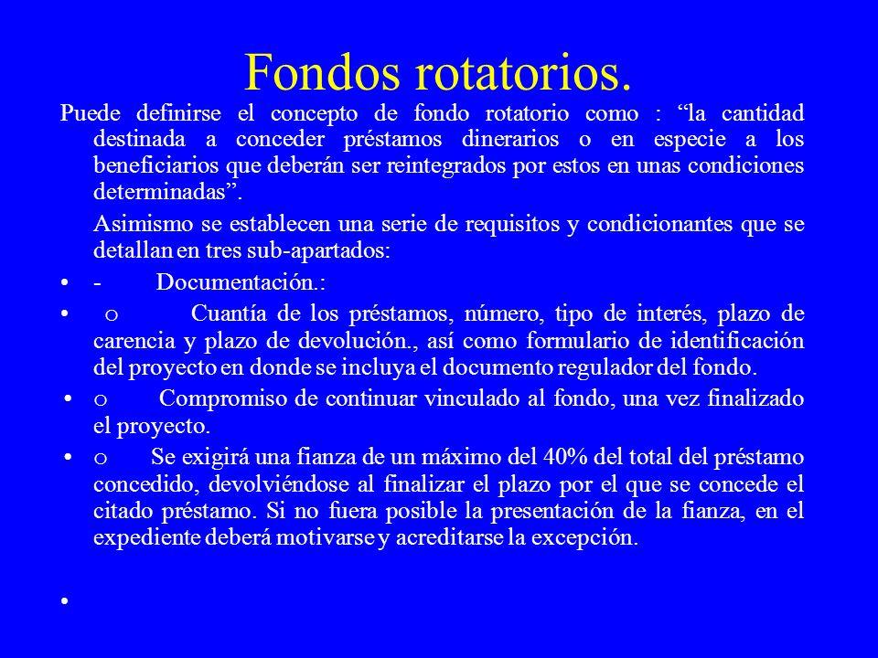 Fondos rotatorios.