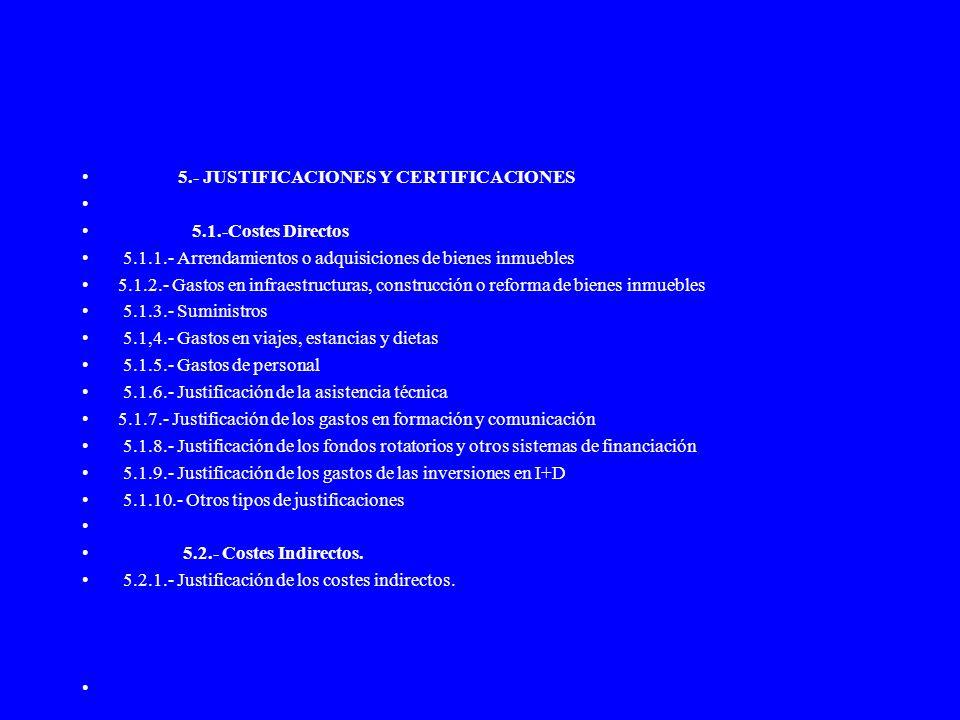 5.- JUSTIFICACIONES Y CERTIFICACIONES
