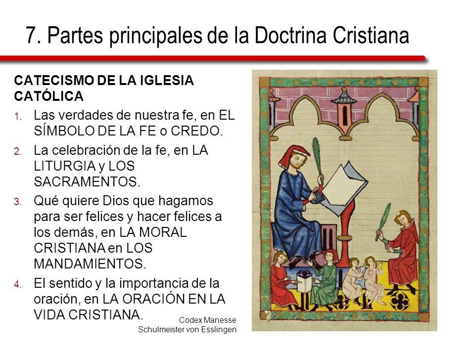 7. Partes principales de la Doctrina Cristiana
