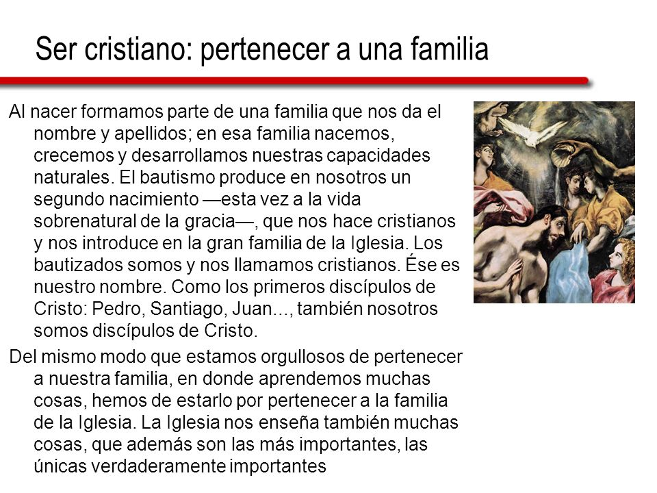 Ser cristiano: pertenecer a una familia