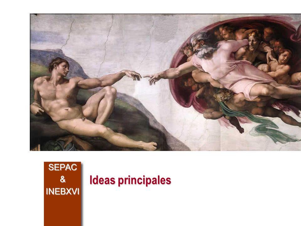 SEPAC & INEBXVI Ideas principales