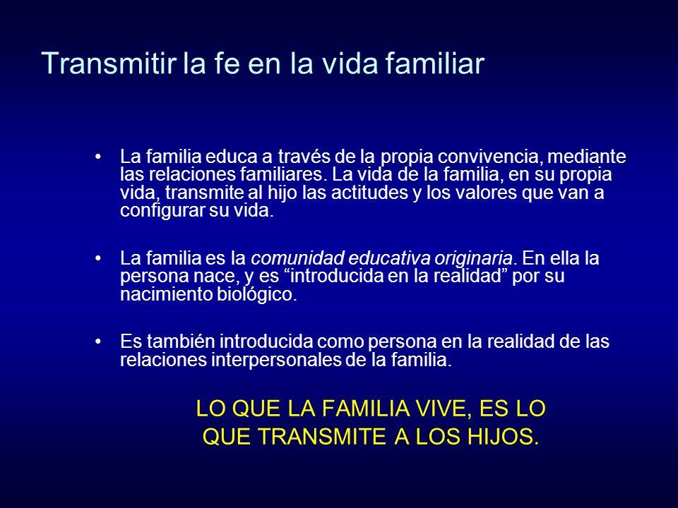 Transmitir la fe en la vida familiar