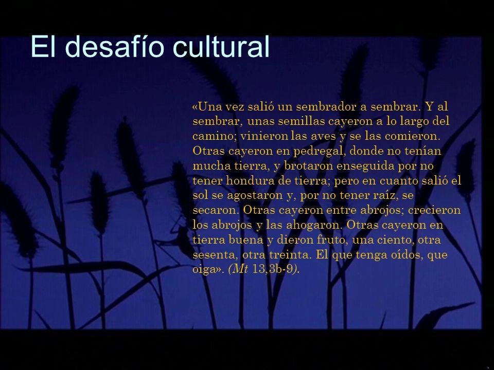 El desafío cultural