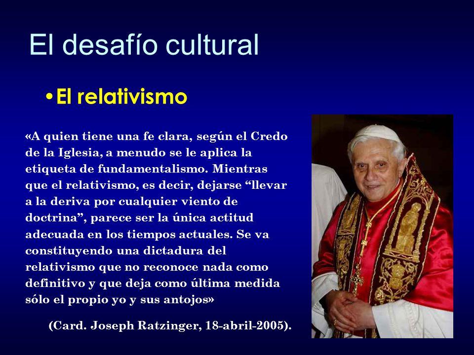 El desafío cultural El relativismo