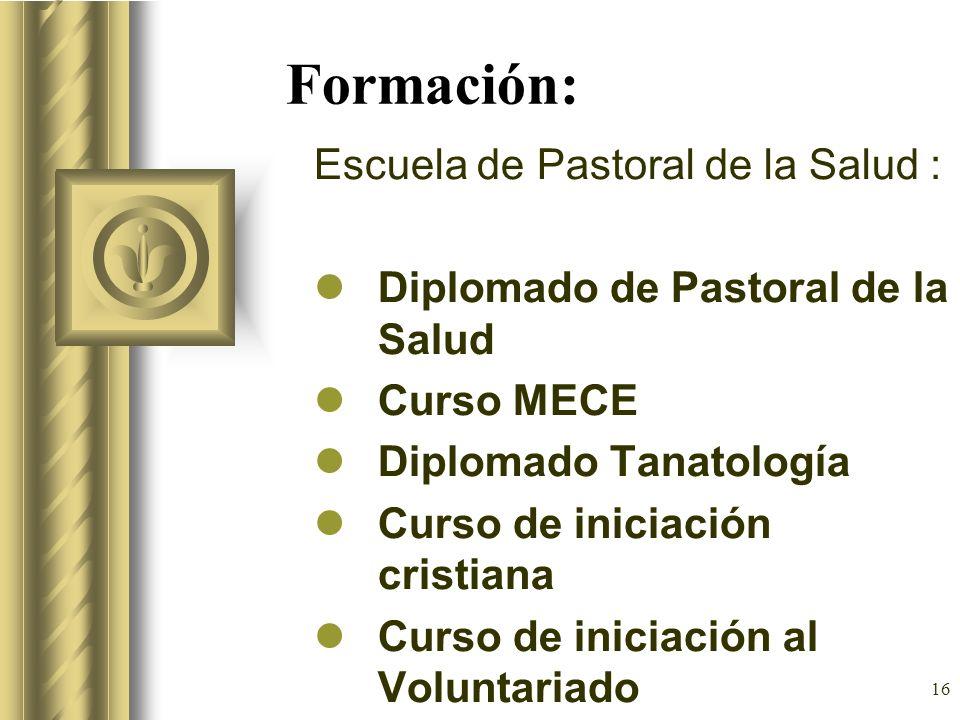 Formación: Escuela de Pastoral de la Salud :