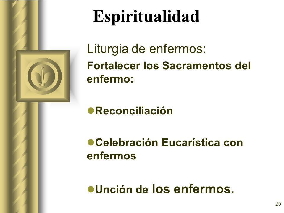 Espiritualidad Liturgia de enfermos: