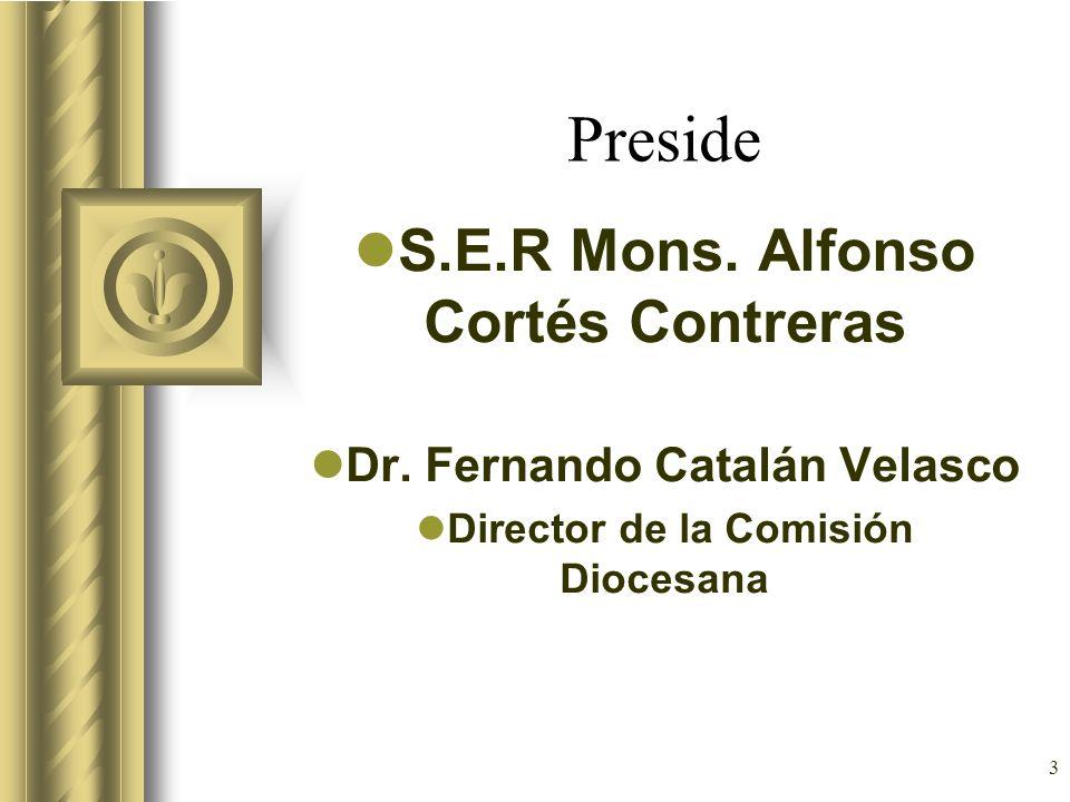 Preside S.E.R Mons. Alfonso Cortés Contreras