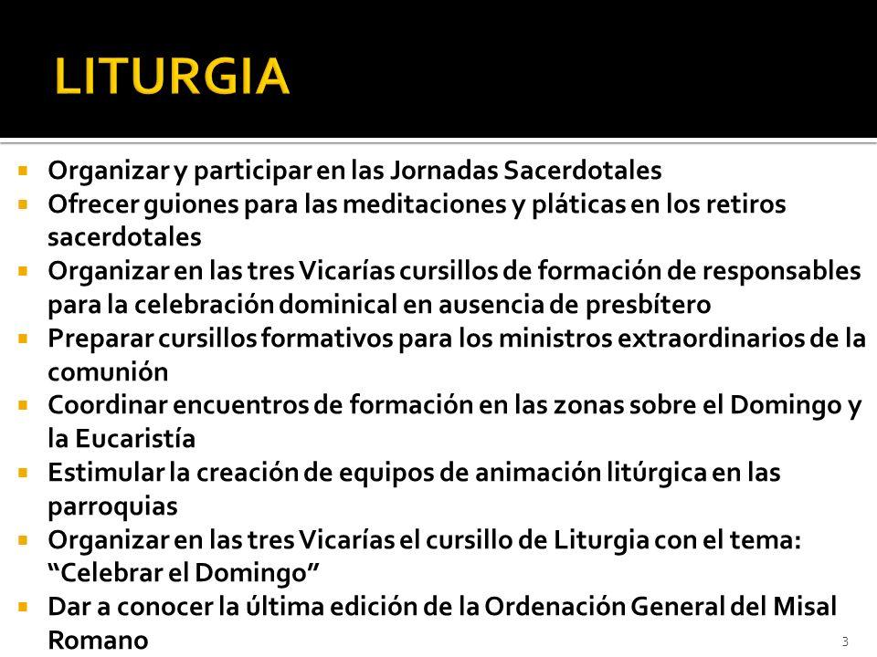LITURGIA Organizar y participar en las Jornadas Sacerdotales