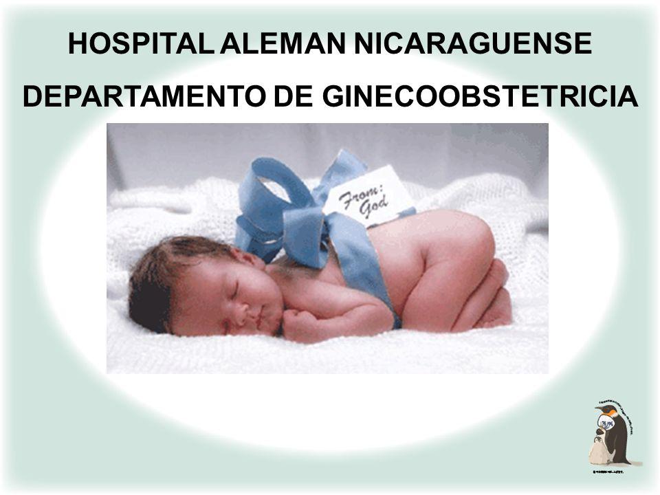 HOSPITAL ALEMAN NICARAGUENSE DEPARTAMENTO DE GINECOOBSTETRICIA