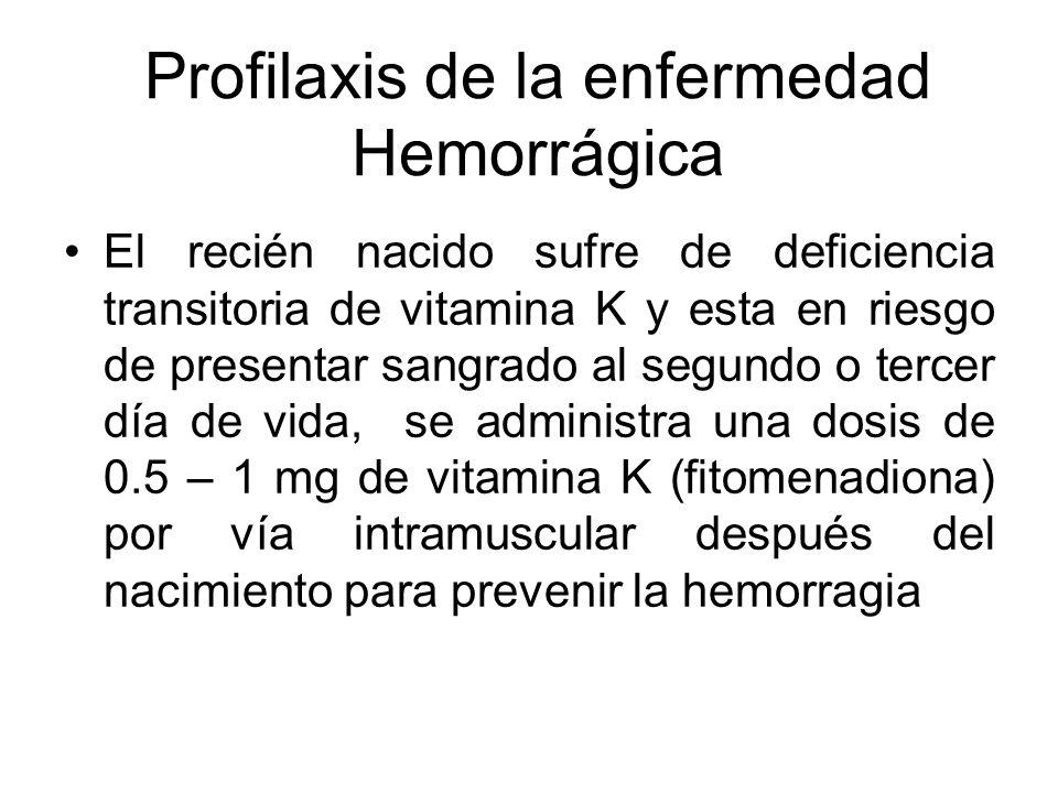 Profilaxis de la enfermedad Hemorrágica