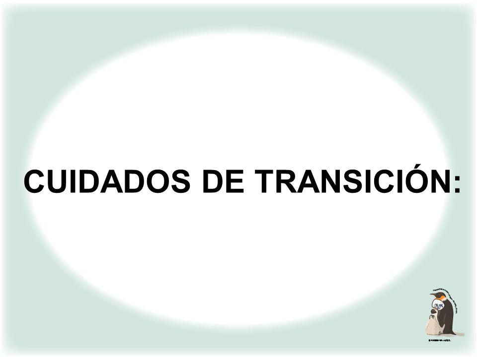 CUIDADOS DE TRANSICIÓN: