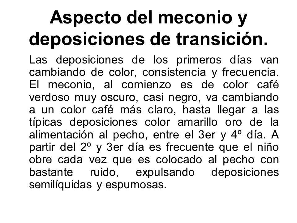 Aspecto del meconio y deposiciones de transición.