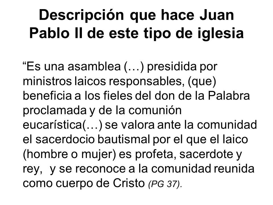 Descripción que hace Juan Pablo II de este tipo de iglesia