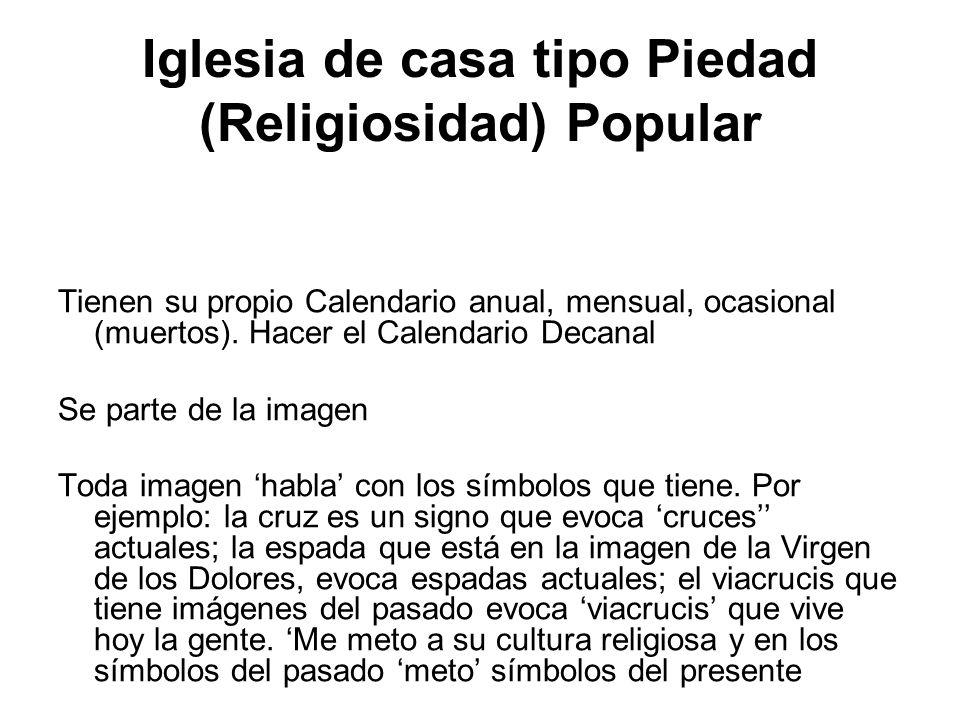 Iglesia de casa tipo Piedad (Religiosidad) Popular