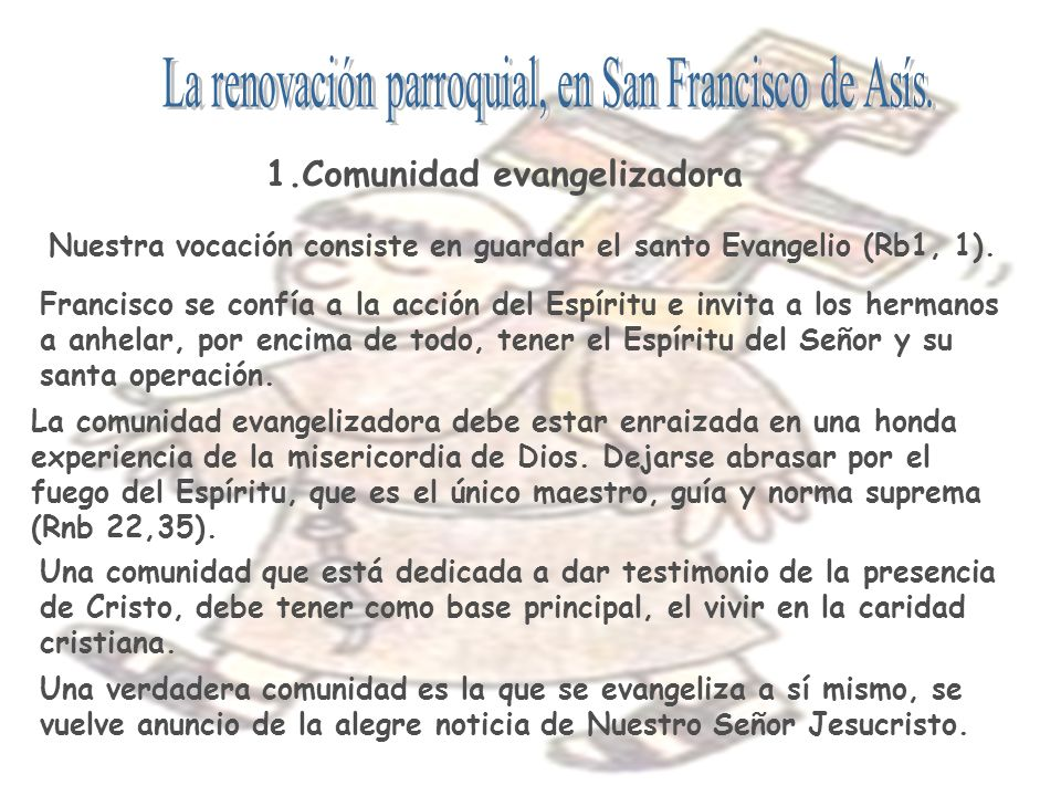 La renovación parroquial, en San Francisco de Asís.