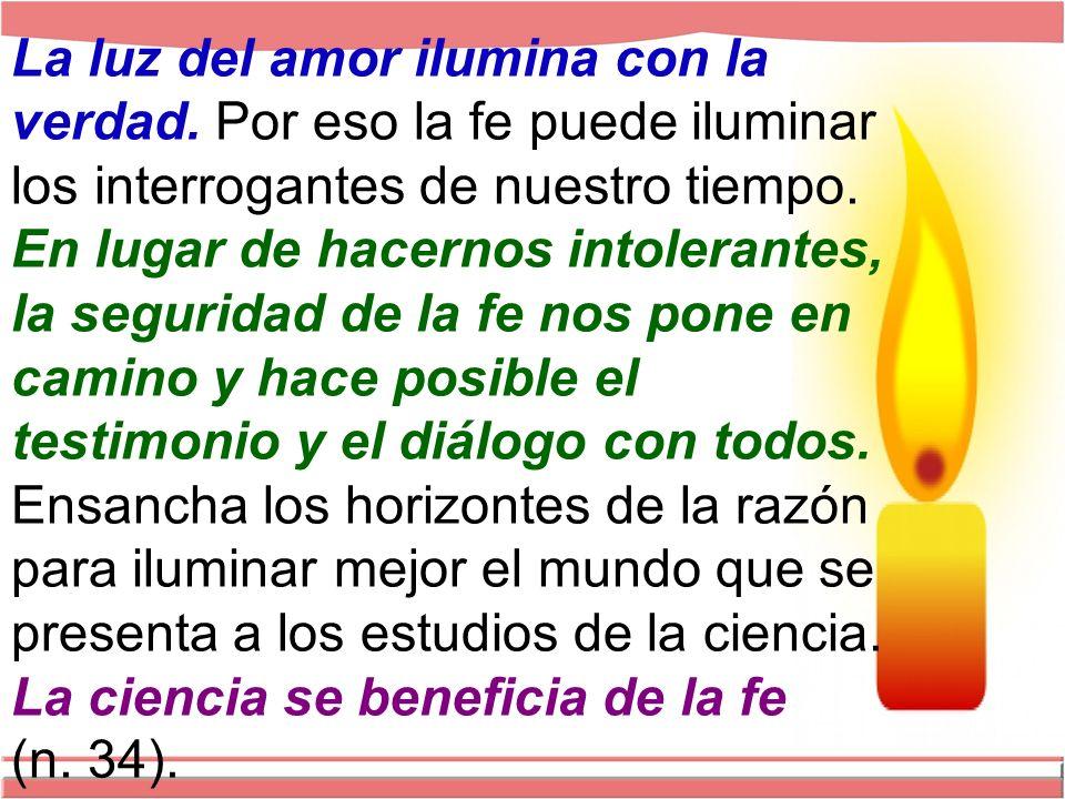 La luz del amor ilumina con la verdad