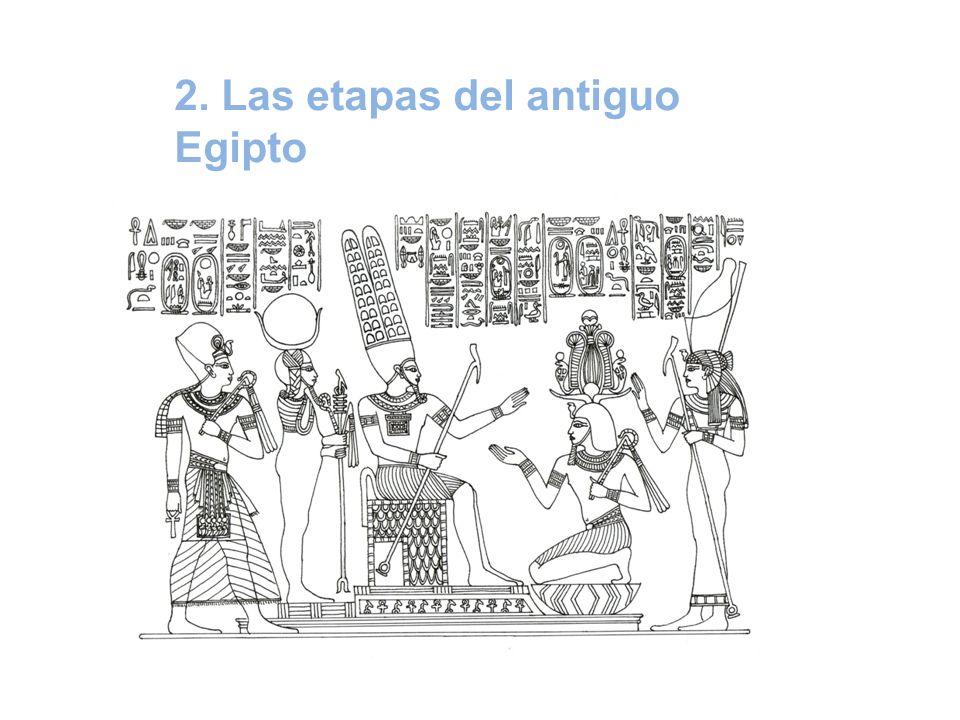 2. Las etapas del antiguo Egipto