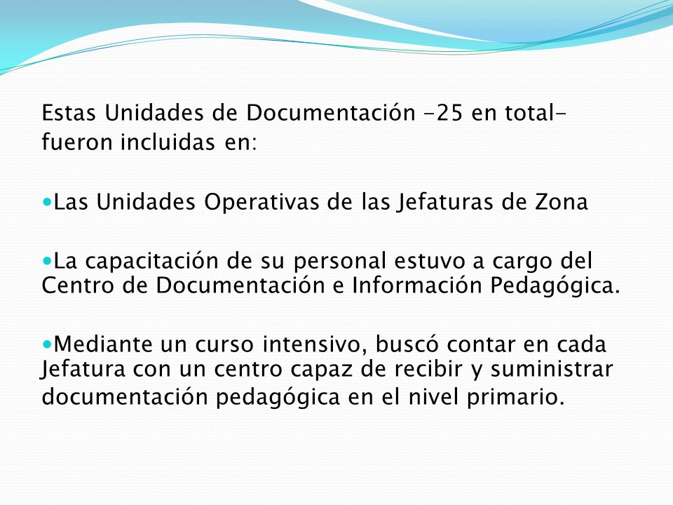 Estas Unidades de Documentación -25 en total-