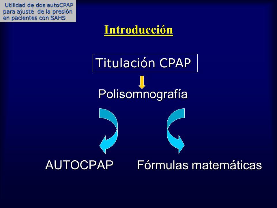 AUTOCPAP Fórmulas matemáticas Titulación CPAP