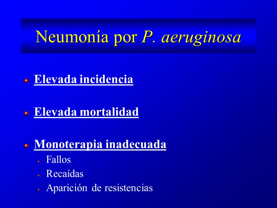 Neumonía por P. aeruginosa