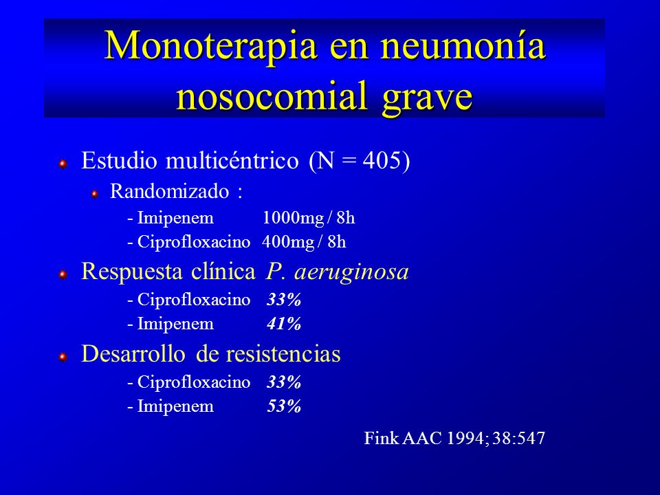 Monoterapia en neumonía nosocomial grave