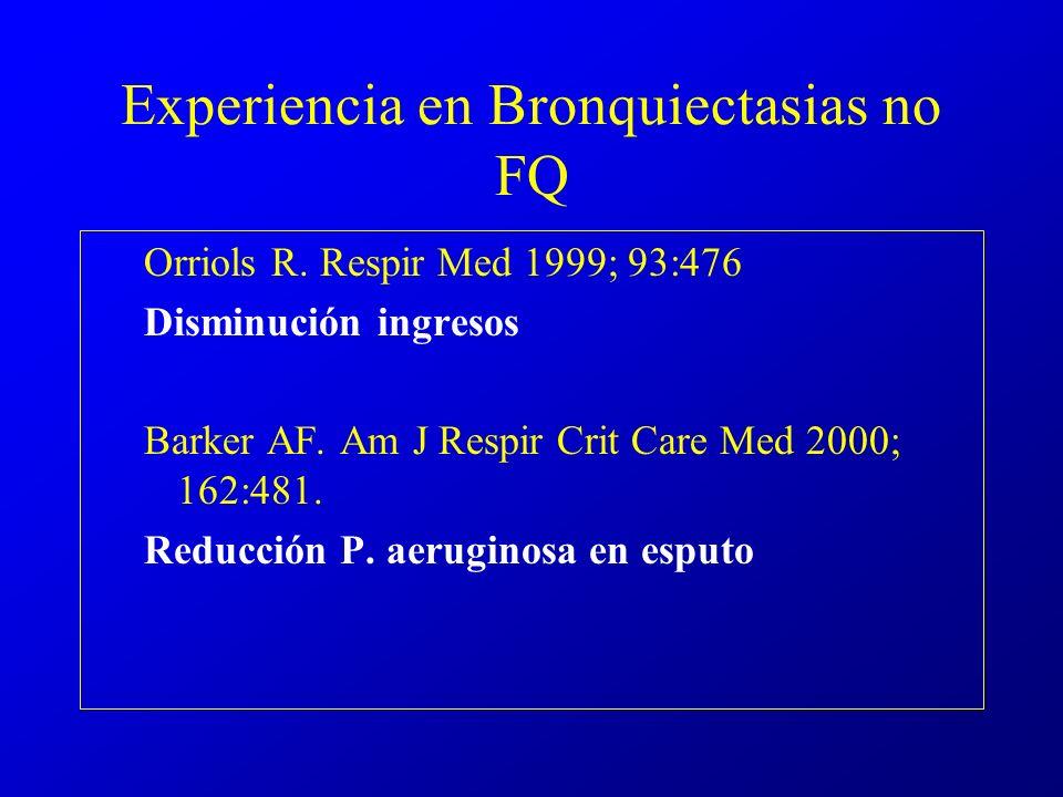 Experiencia en Bronquiectasias no FQ