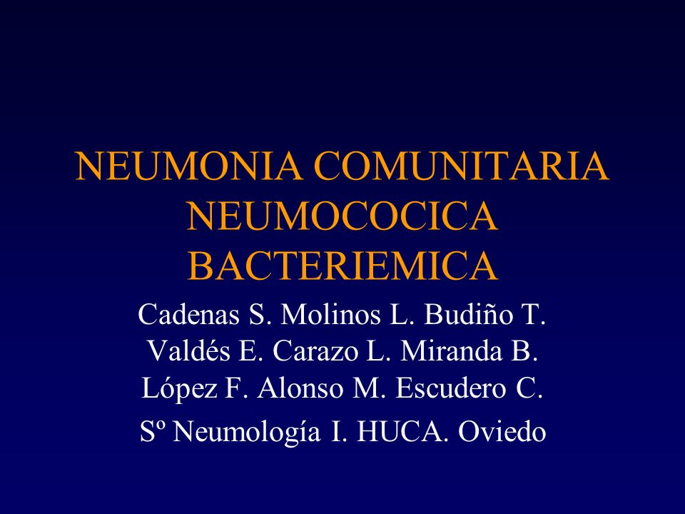 NEUMONIA COMUNITARIA NEUMOCOCICA BACTERIEMICA
