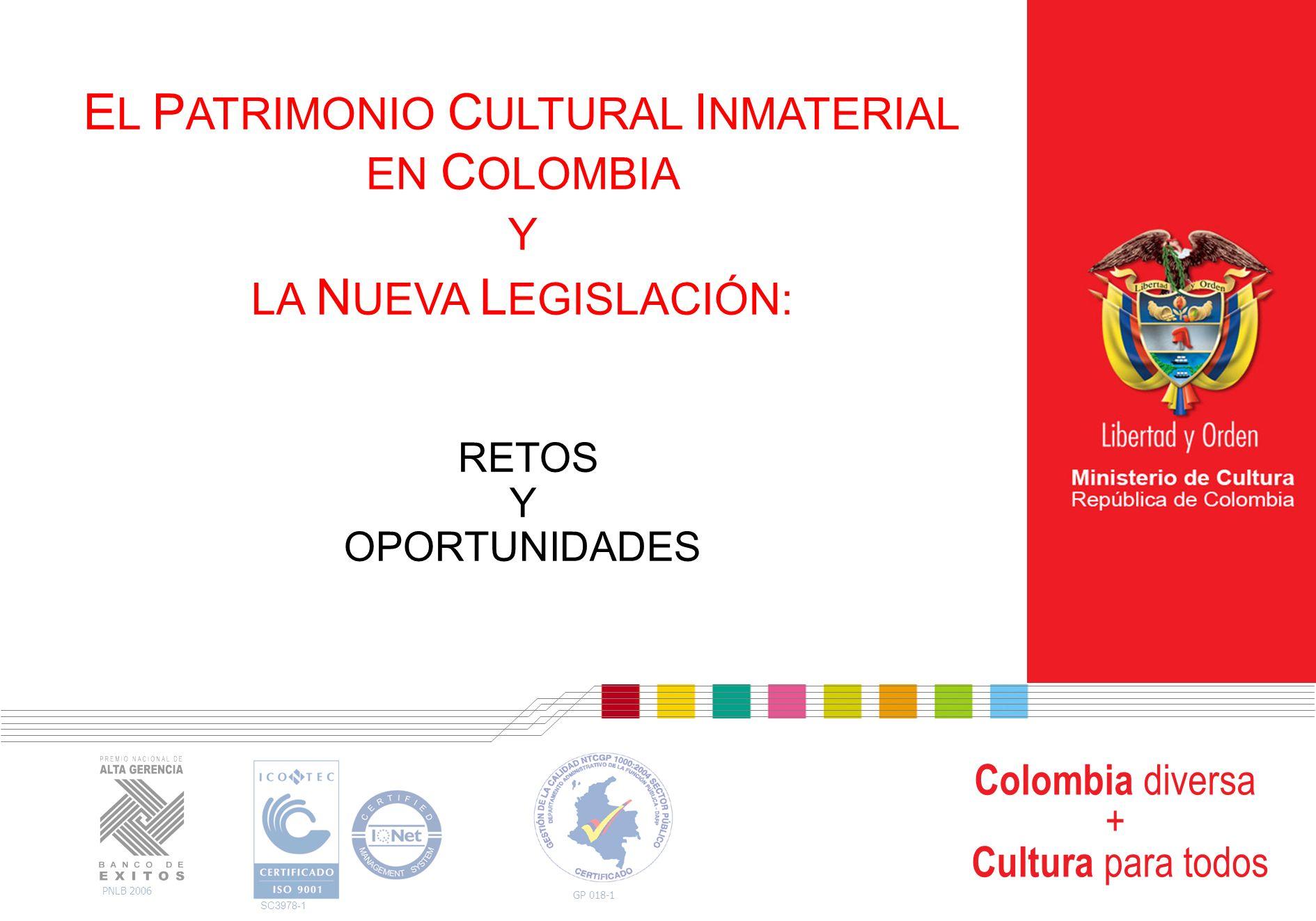 EL PATRIMONIO CULTURAL INMATERIAL EN COLOMBIA