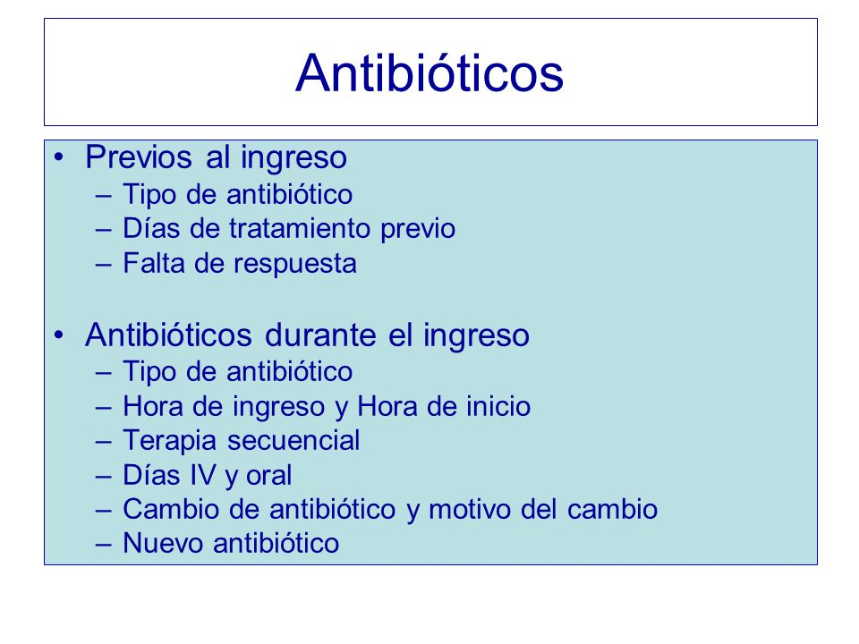 Antibióticos Previos al ingreso Antibióticos durante el ingreso