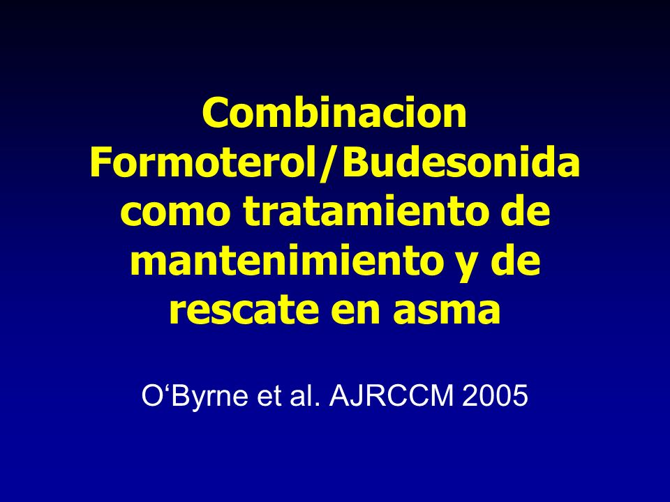 Combinacion Formoterol/Budesonida como tratamiento de mantenimiento y de rescate en asma