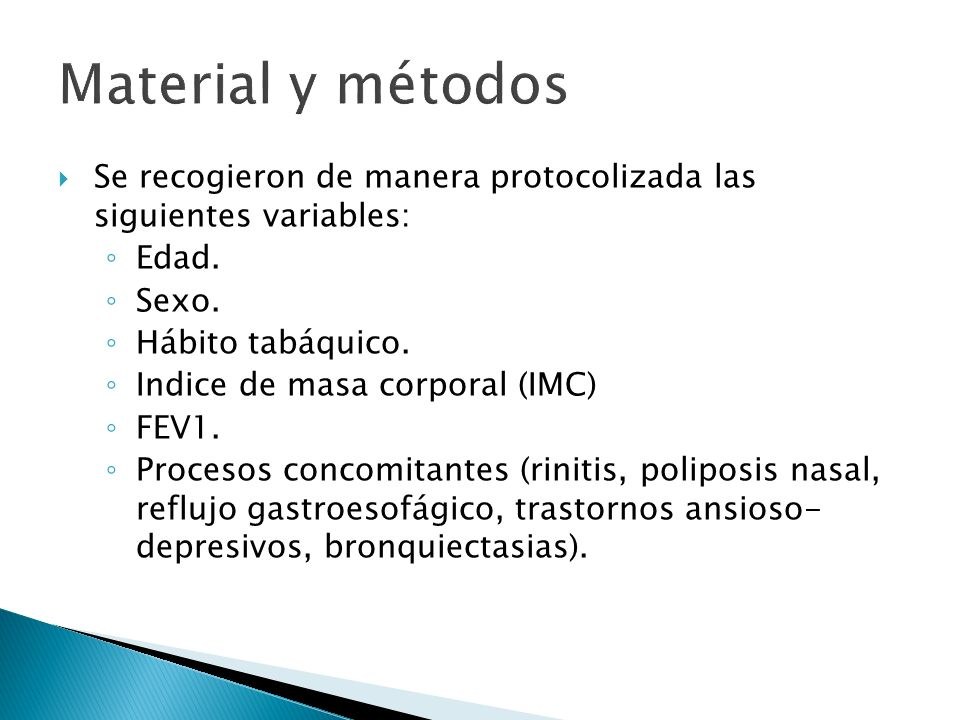 Material y métodos Se recogieron de manera protocolizada las siguientes variables: Edad. Sexo. Hábito tabáquico.