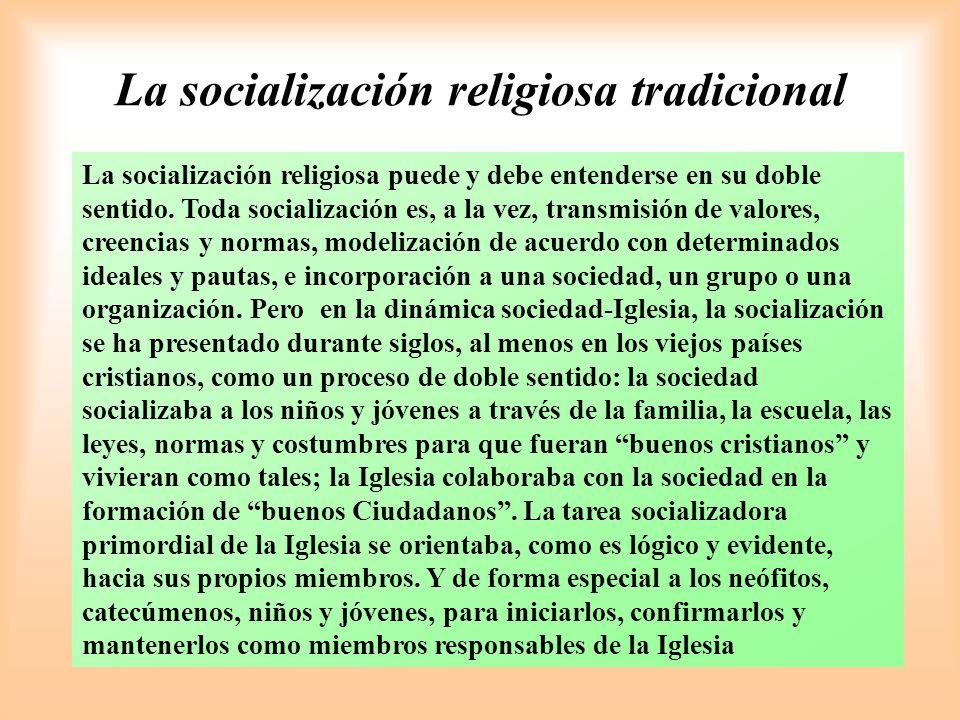 La socialización religiosa tradicional