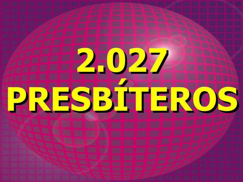 2.027 PRESBÍTEROS