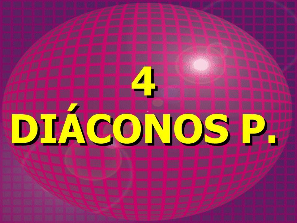 4 DIÁCONOS P.