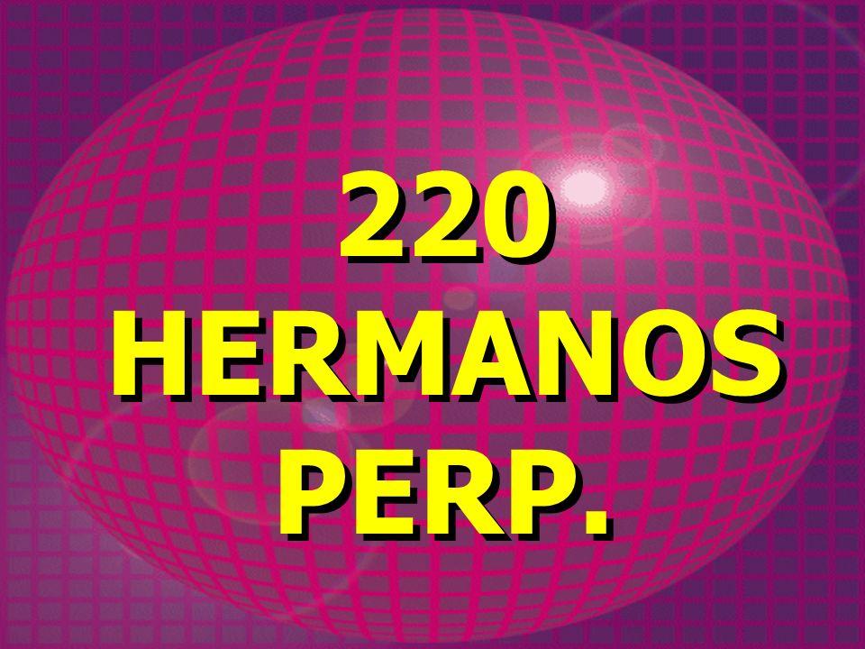 220 HERMANOS PERP.