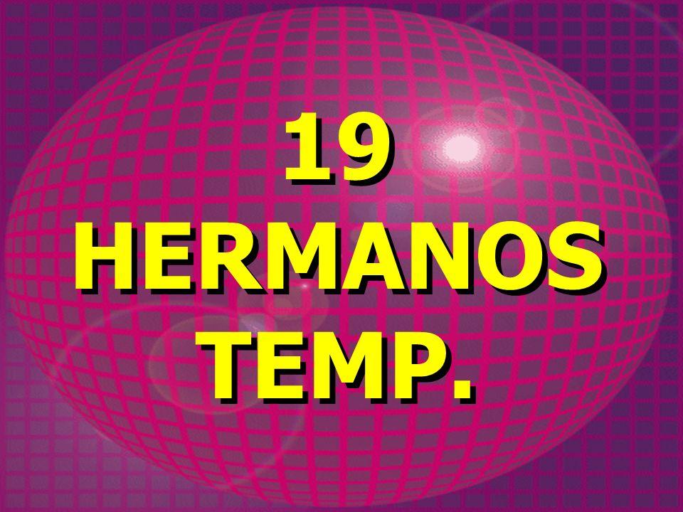 19 HERMANOS TEMP.