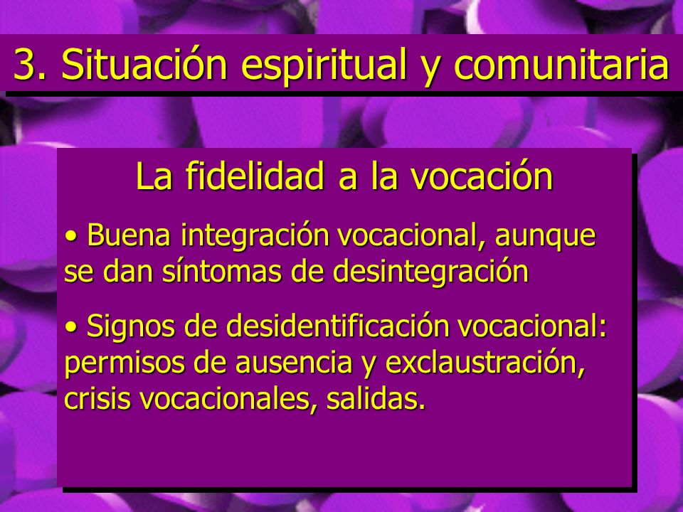 3. Situación espiritual y comunitaria