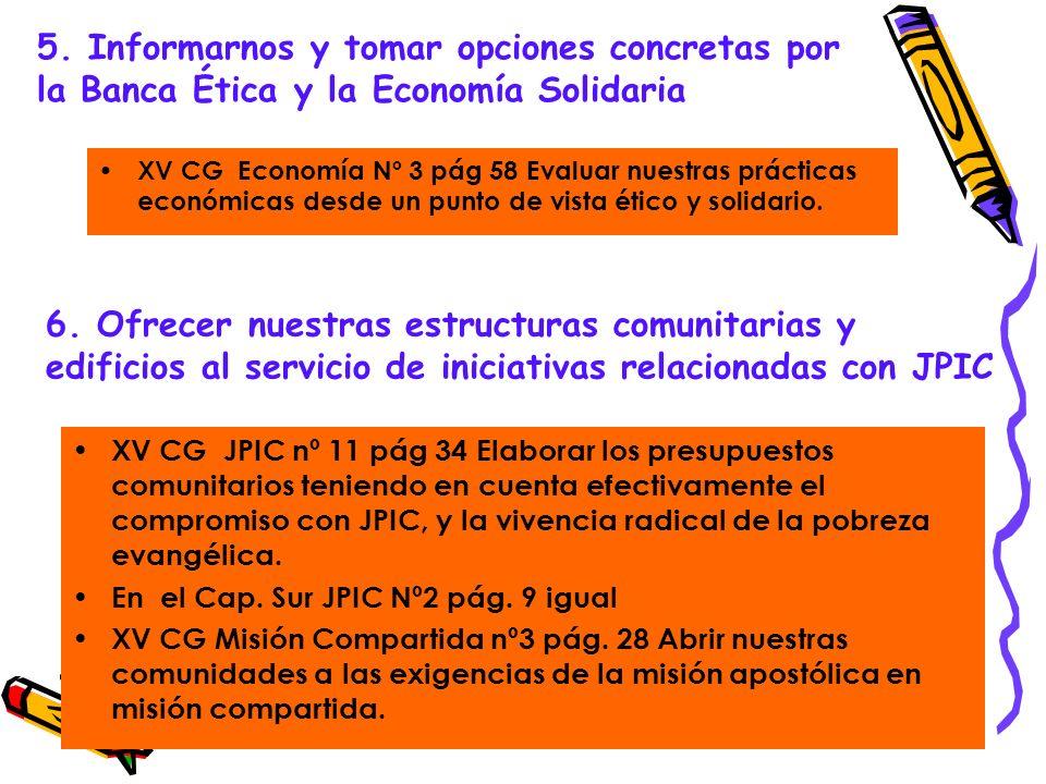 5. Informarnos y tomar opciones concretas por la Banca Ética y la Economía Solidaria