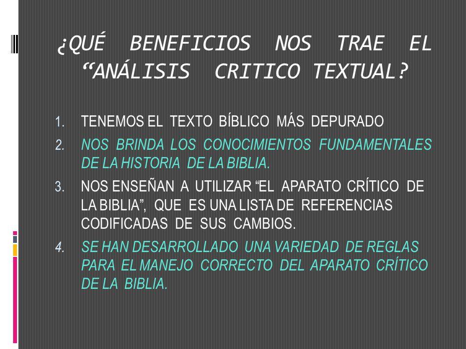 ¿QUÉ BENEFICIOS NOS TRAE EL ANÁLISIS CRITICO TEXTUAL