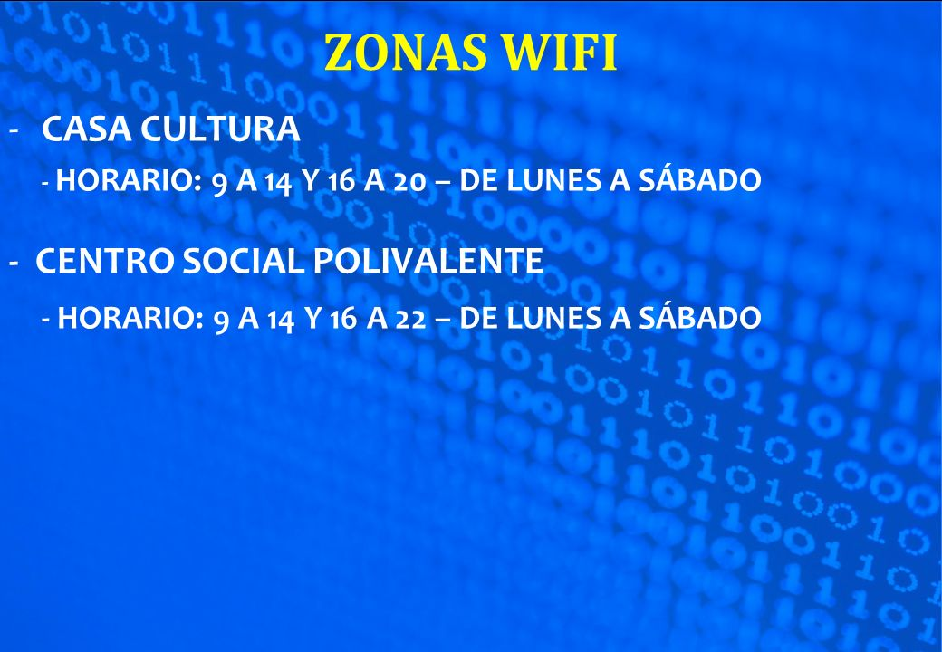 ZONAS WIFI CASA CULTURA - CENTRO SOCIAL POLIVALENTE