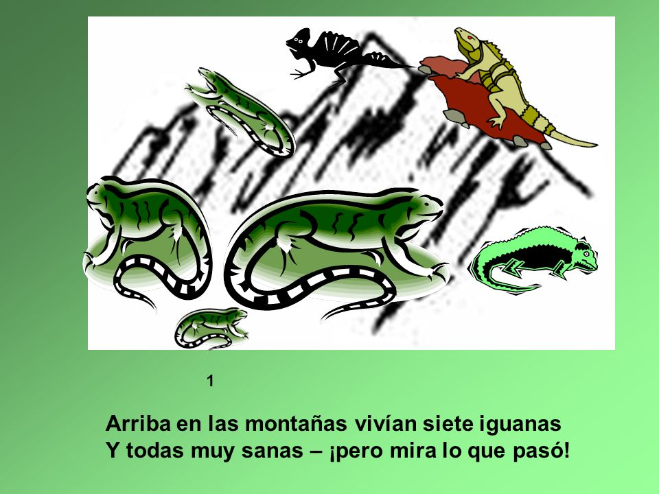 Arriba en las montañas vivían siete iguanas