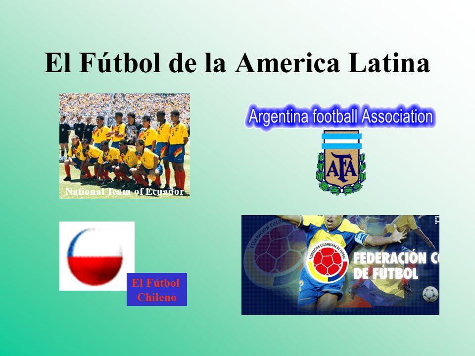 El Fútbol de la America Latina